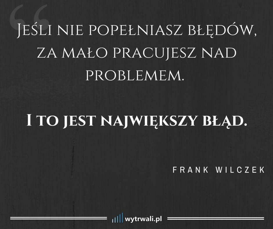 Frank Wilczek, cytat