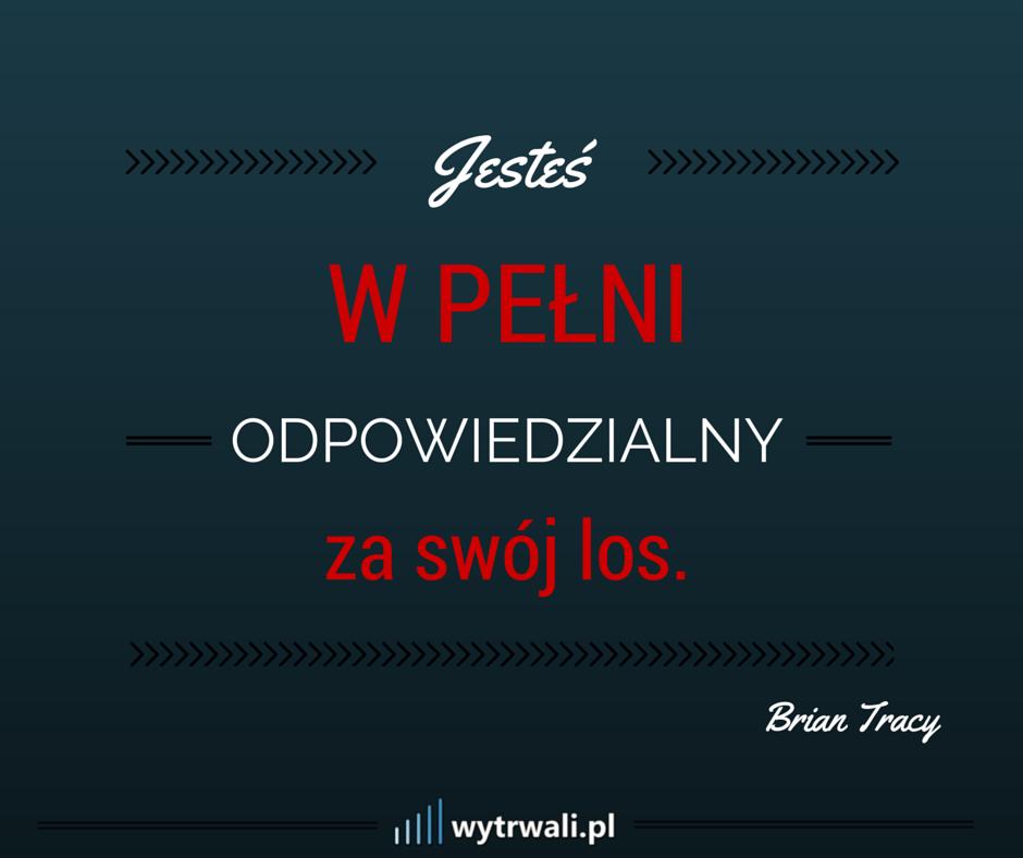 Wytrwali.pl - Brian Tracy, cytat
