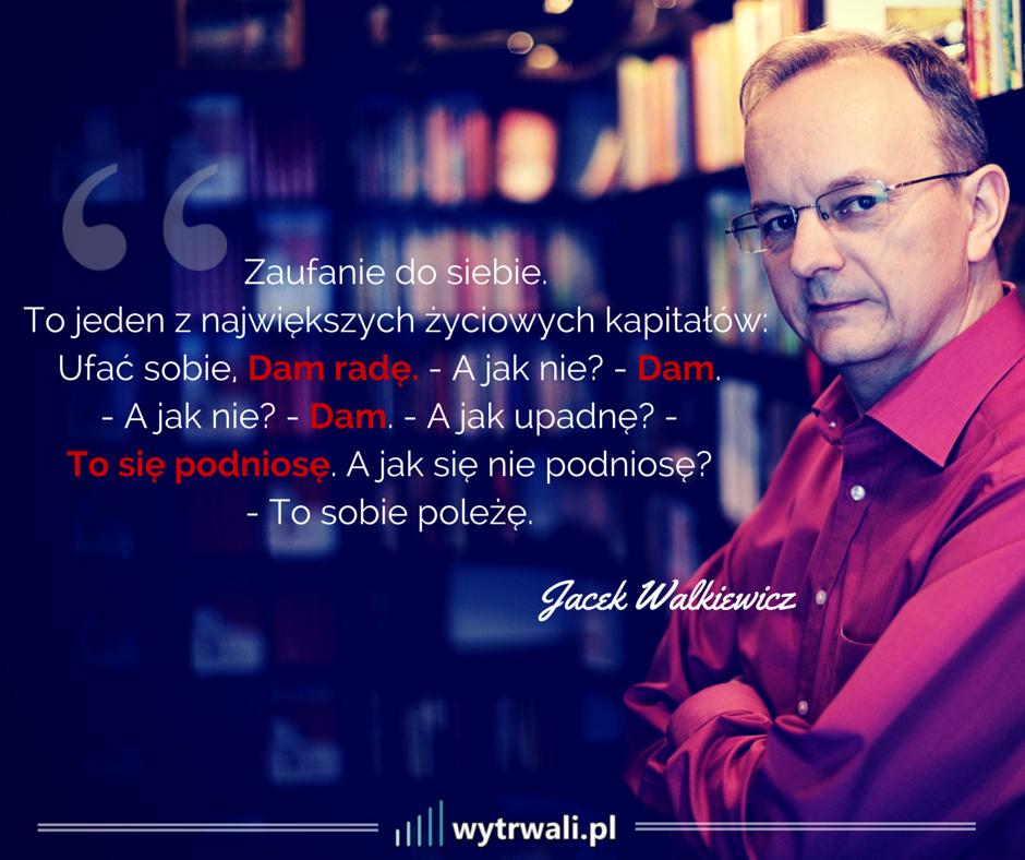 Jacek Walkiewicz - cytat