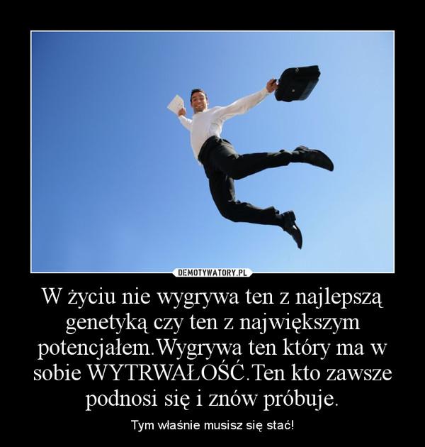 Wytrwali.pl - 10 najlepszych obrazków o wytrwałości, miejsce 10